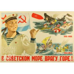 In the Soviet Waters the Enemy Will Be in Trouble ! – В советском море врагу горе !